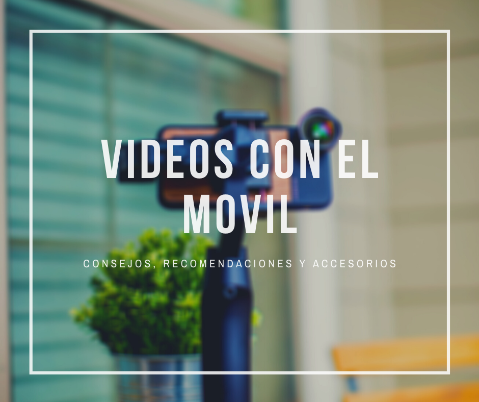 videos con el movil1