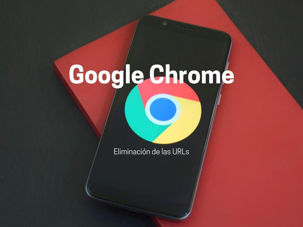 chrome elimina las urls