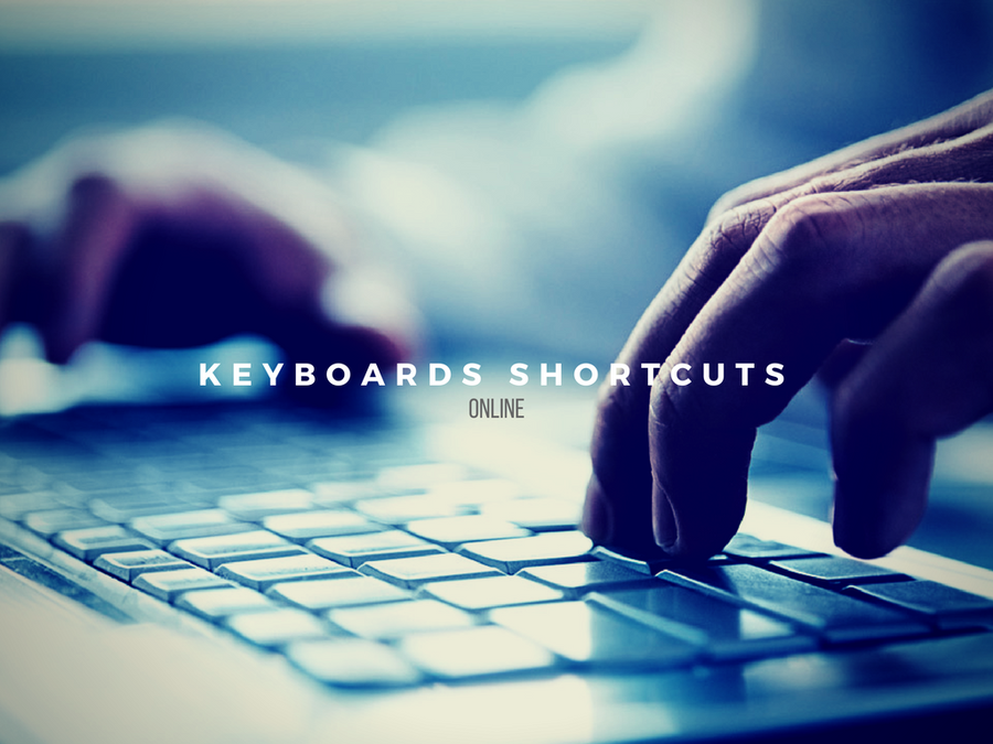 KEYBOARDS SHORTCUTS